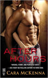 After Hours: (InterMix) - Cara McKenna