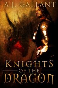 Knights of the Dragon - A.J. Gallant