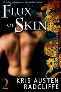 Flux of Skin - Kris Austen Radcliffe
