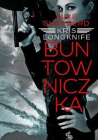 Buntowniczka - Mike Shepherd