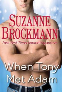 When Tony Met Adam (Short Story) - Suzanne Brockmann