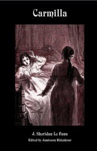Carmilla [Scholarly Edition with New Introduction, Annotations, Illustrations, and Appendices] (Valancourt Classics) - Sheridan LeFanu, Sheridan Le Fanu, Jamieson Ridenhour