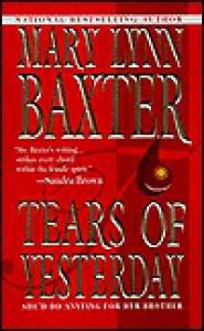 Tears of Yesterday - Mary Lynn Baxter