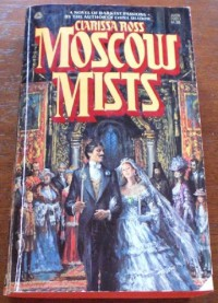 Moscow Mists - Clarissa Ross