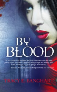 By Blood - Tracy E. Banghart