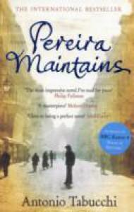 Pereira Maintains - Antonio Tabucchi, Mohsin Hamid, Patrick Creagh