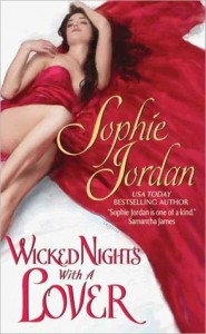 Wicked Nights With a Lover (The Penwich School for Virtuous Girls #3) - Sophie Jordan