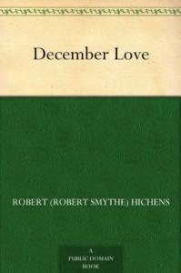 December Love - Robert Smythe Hichens