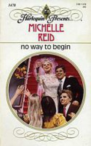 No Way to Begin - Michelle Reid