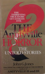 Amityville Horror: The Untold Stories - John G. Jones