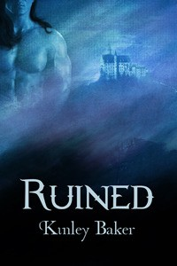 Ruined (Shadowed Love, Book One) - Kinley Baker