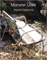 Monster Love - Vincent Sassone