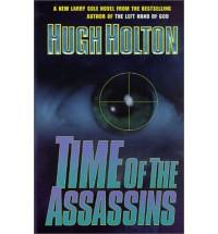Time of the Assassins - Hugh Holton