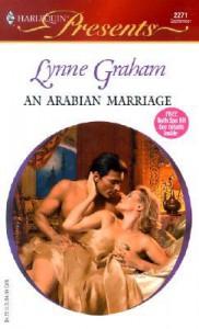 An Arabian Marriage (Harlequin Presents, #2271) - Lynne Graham