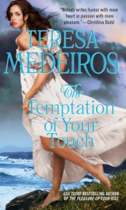 The Temptation of Your Touch - Teresa Medeiros