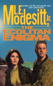 The Ecolitan Enigma - L.E. Modesitt Jr.