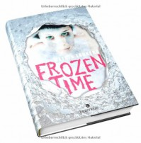 Frozen Time - Katrin Lankers