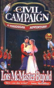 A Civil Campaign - Lois McMaster Bujold