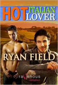 Hot Italian Lover - Ryan Field