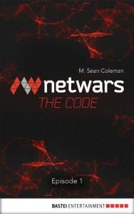 Netwars - The Code 1 (English Edition): Thriller (Netwars - The Code (English Edition)) - M. Sean Coleman