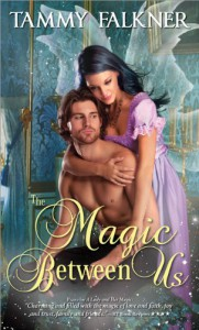 The Magic Between Us - Tammy Falkner