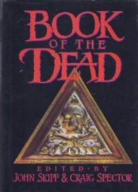 Book Of The Dead - John Skipp, Craig Spector, Glen Vasey, Les Daniels