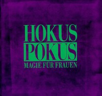 Hokus Pokus. Magie Der Frauen - Titania Hardie