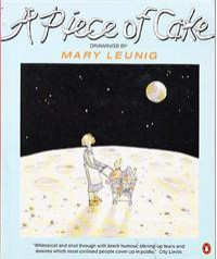 A Piece of Cake - Mary Leunig