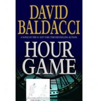 Hour Game  - Ron McLarty, David Baldacci