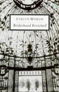 Brideshead Revisited (Penguin Twentieth-Century Classics) - Evelyn Waugh