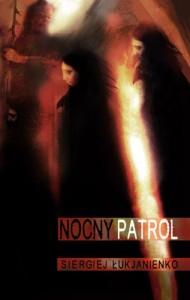 Nocny patrol - Siergiej Łukjanienko