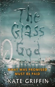 The Glass God - Kate Griffin
