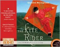 The Kite Rider - Geraldine McCaughrean,  Narrated by Cynthia Bishop,  Read by The Full Cast Family