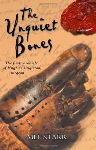 The Unquiet Bones (Hugh de Singleton, Surgeon Chronicles #1) - Mel Starr