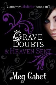 Grave Doubts & Heaven Sent - Meg Cabot