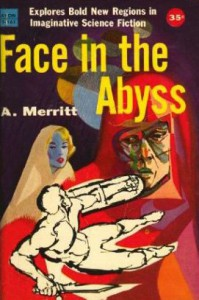 Face in the Abyss - Abraham Merritt