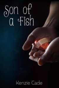 Son of a Fish - Kenzie Cade