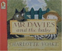 Mr. Davies and the Baby - Charlotte Voake