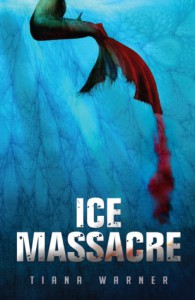 Ice Massacre - Tiana Warner