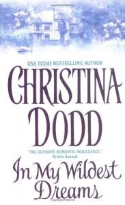 In My Wildest Dreams - Christina Dodd