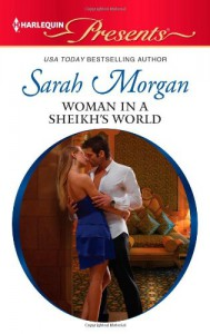 Woman in a Sheikh's World - Sarah Morgan