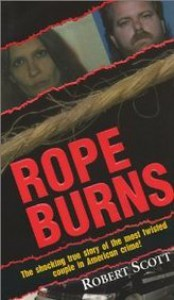 Rope Burns - Robert    Scott