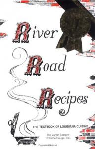 River Road Recipes - Junior League of Baton Rouge