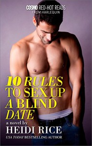 10 Rules to Sex Up a Blind Date (Cosmo Red-Hot Reads from Harlequin) - Heidi Rice