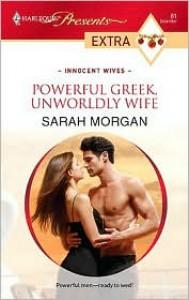 Powerful Greek, Unworldly Wife - Sarah Morgan