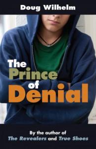 The Prince of Denial - Doug Wilhelm