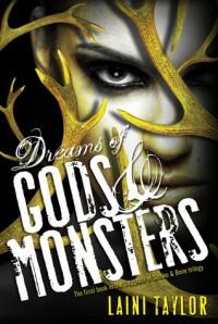 Dreams of Gods & Monsters - Laini Taylor