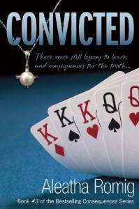 Convicted  - Aleatha Romig