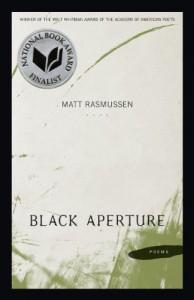 Black Aperture (Walt Whitman Award) - Matt Rasmussen