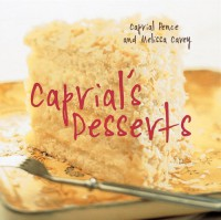 Caprial's Desserts - Caprial Pence